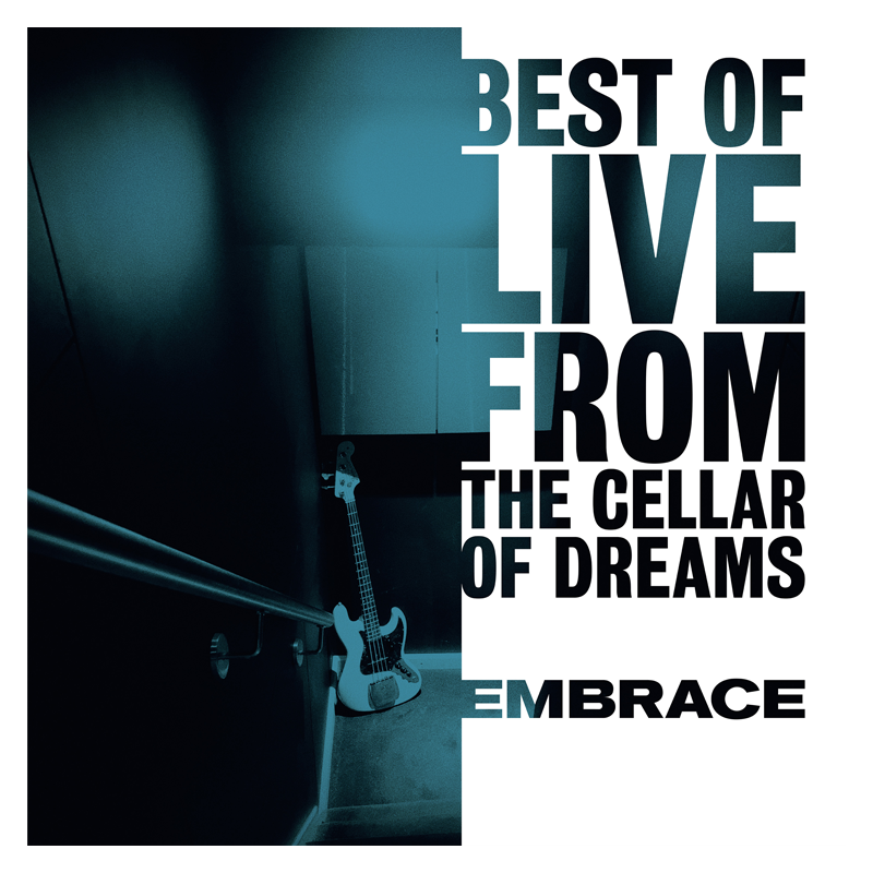 Buy Online Embrace - Best Of Live From The Cellar Of Dreams Digital Album