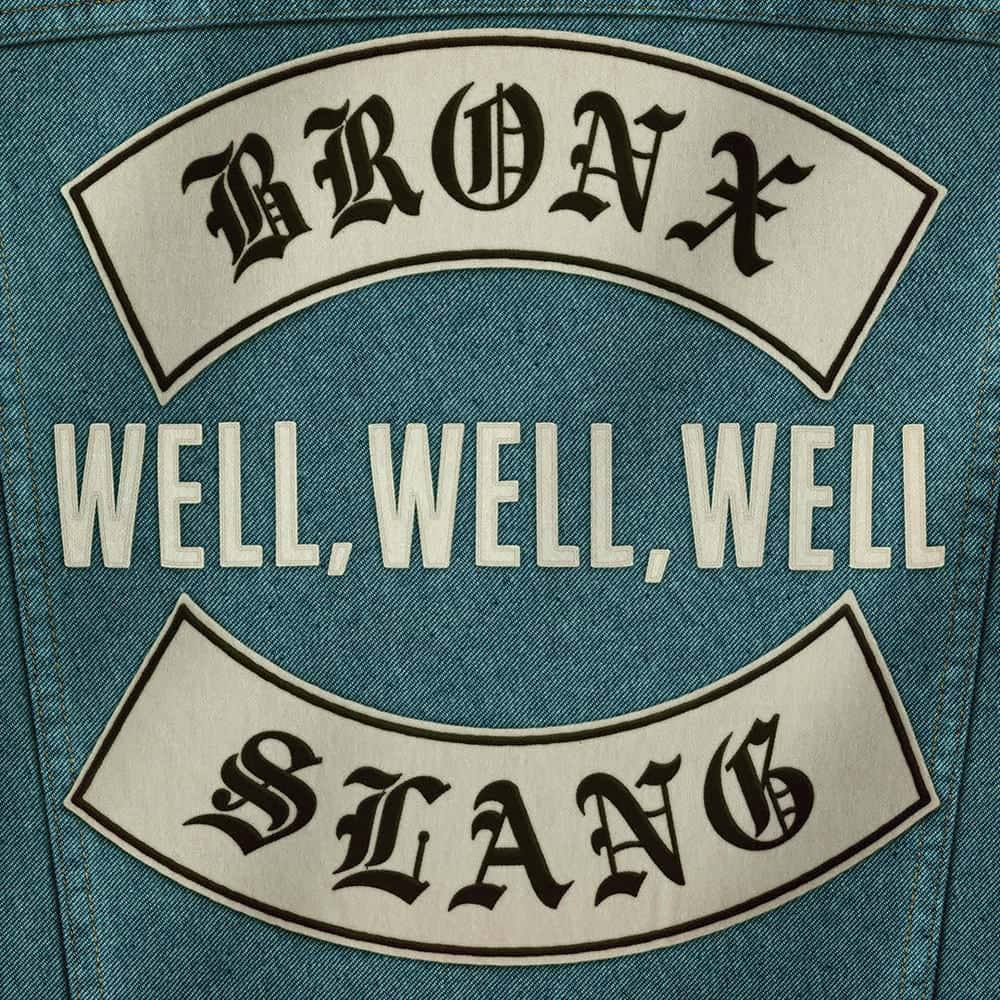 Buy Online Bronx Slang - Well, Well, Well (Single Download)