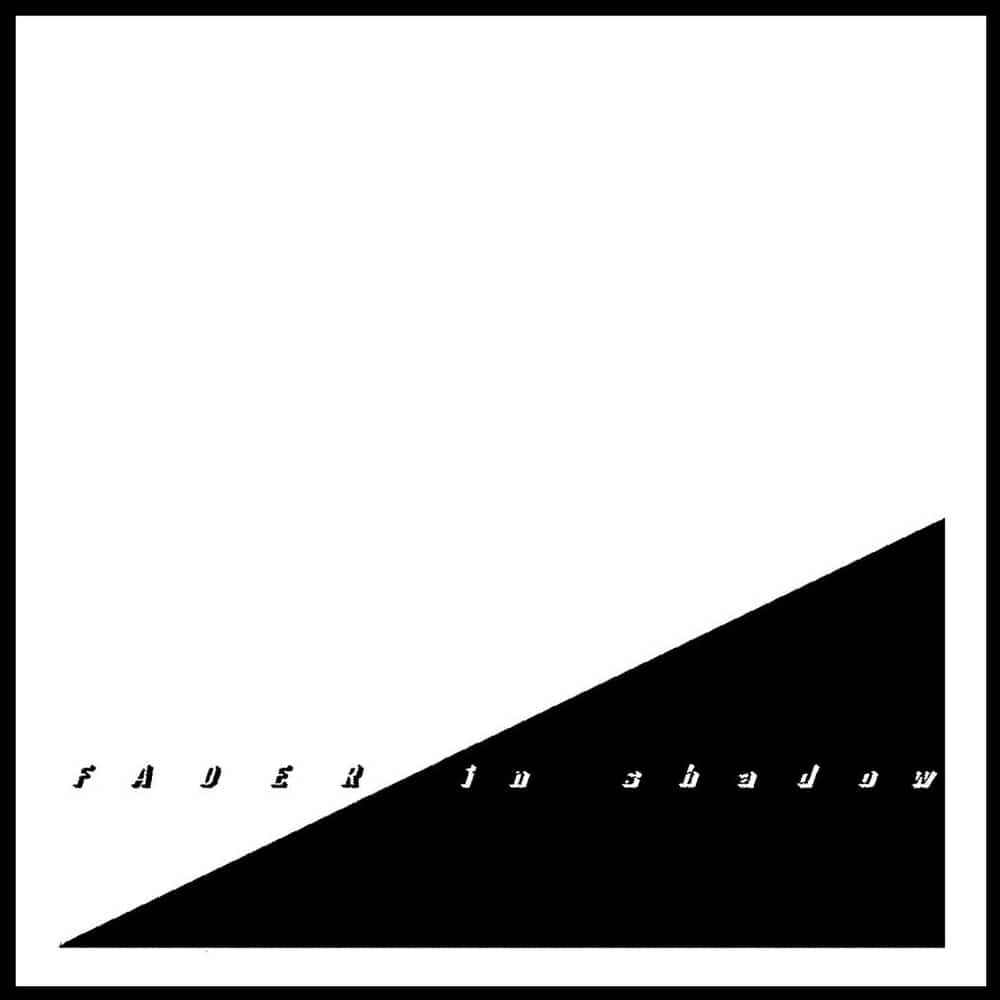 Buy Online Fader - In Shadow CD Album