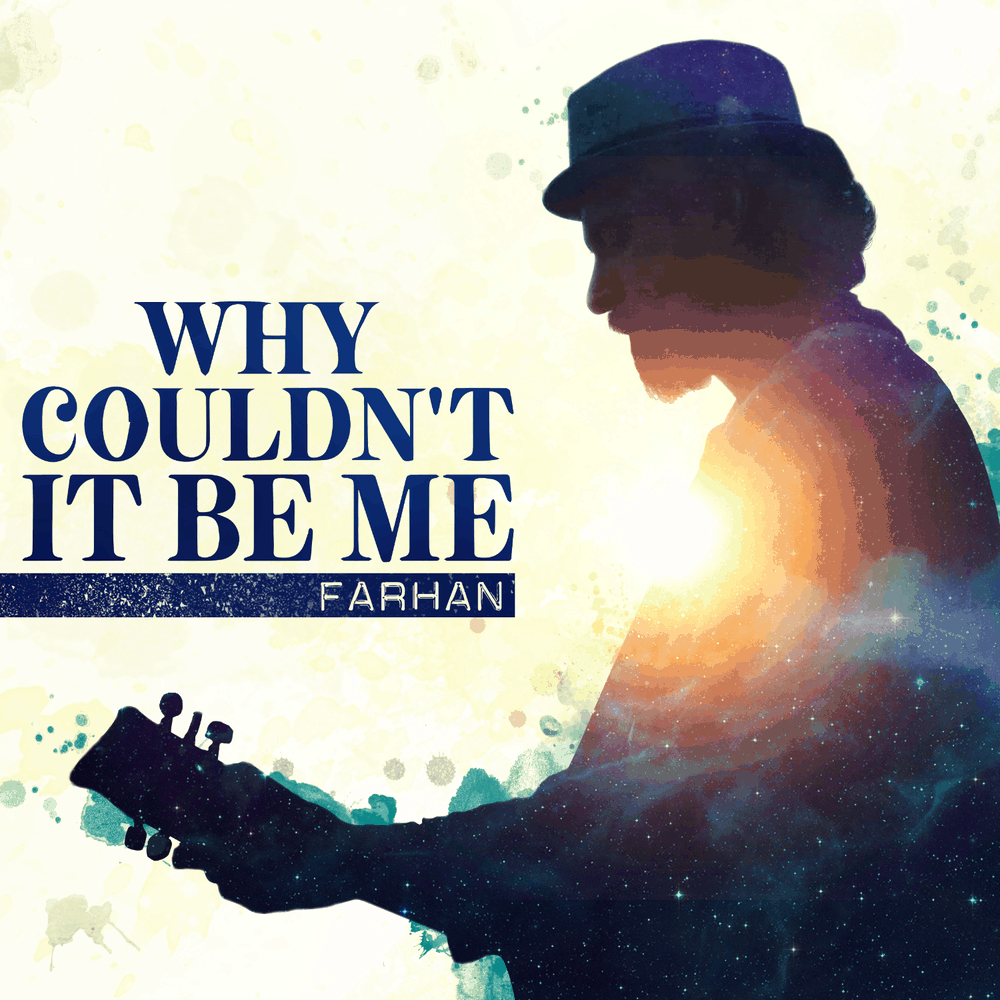 Buy Online Farhan - Why Couldn't It Be Me? Digital Single