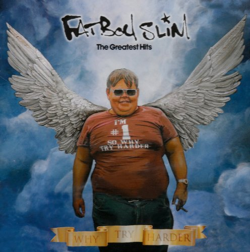Buy Online Fatboy Slim - Why Try Harder - The Greatest Hits