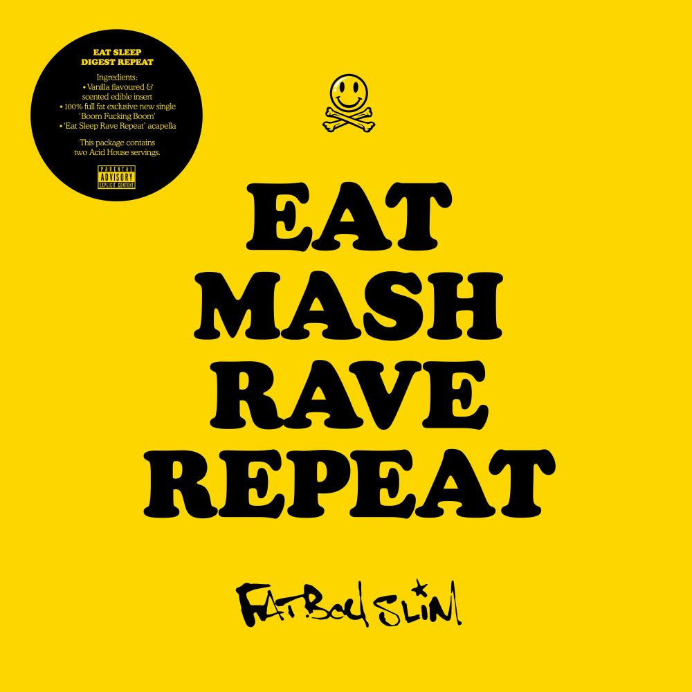 Buy Online Fatboy Slim - Eat Mash Rave Repeat