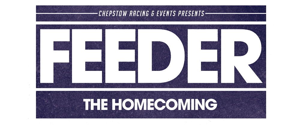 The Homecoming - Feeder Live @ Chepstow Racecourse - Tickets