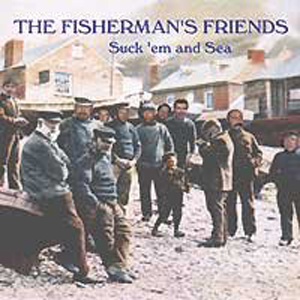 Buy Online Fisherman's Friends - Suck Em And Sea CD Album