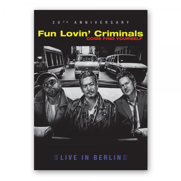 Buy Online Fun Lovin Criminals - Come Find Yourself (Live In Berlin) - 20th Anniversary Ltd Edition DVD