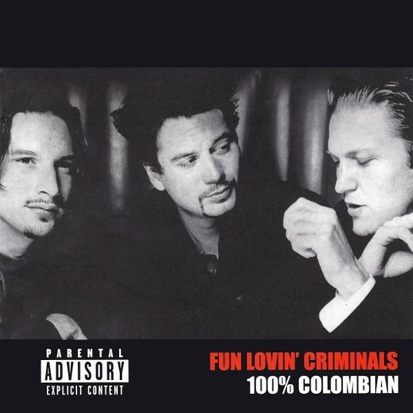 Buy Online Fun Lovin Criminals - 100% Colombian CD Album