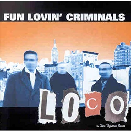 Buy Online Fun Lovin Criminals - Loco CD Album