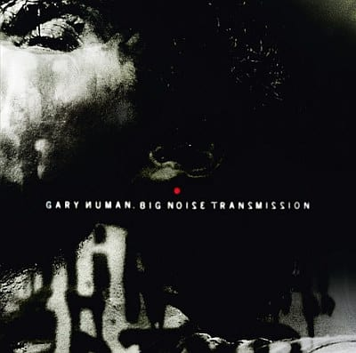 Buy Online Gary Numan - Big Noise Transmission Download