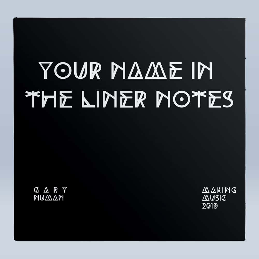 Buy Online Gary Numan - Your Name In The Liner Notes