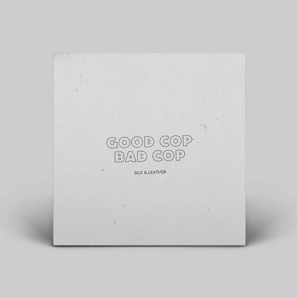 Buy Online Good Cop Bad Cop - Silk & Leather 7-Inch Vinyl (Plain Sleeve) (Signed)