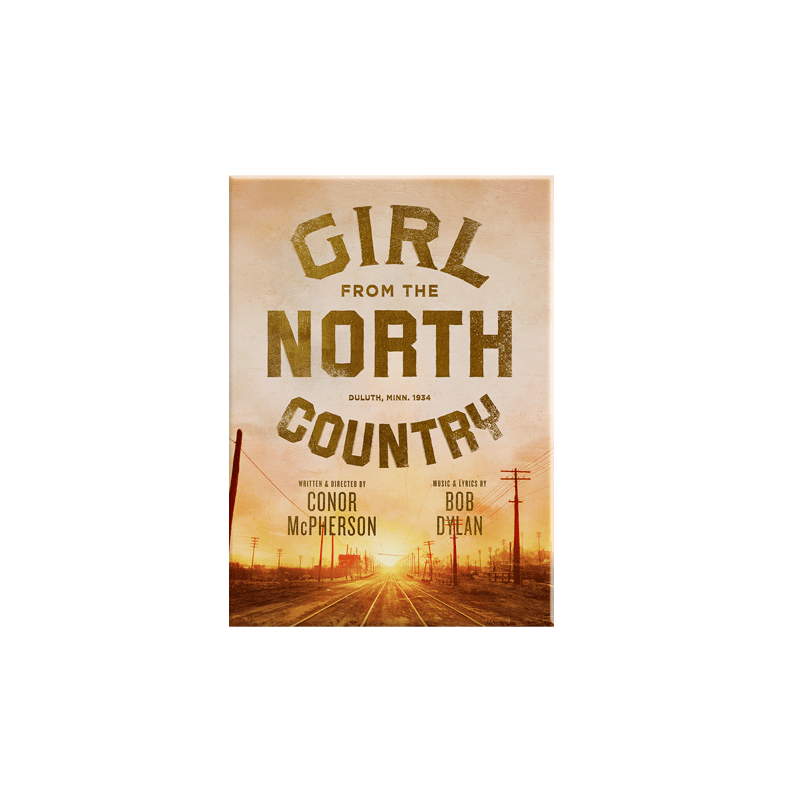 Buy Online Girl From The North Country - Magnet