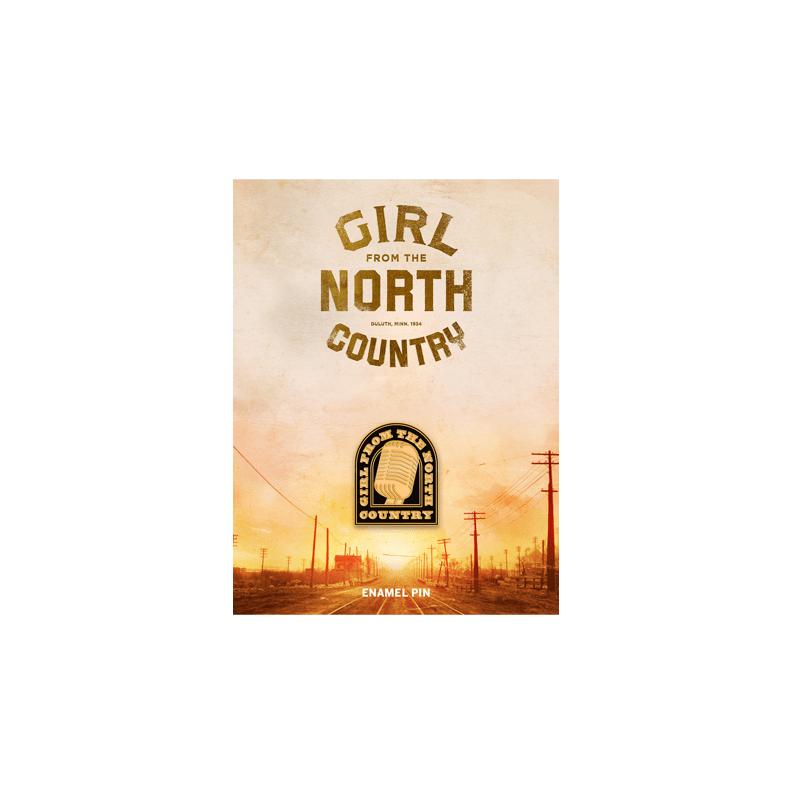 Buy Online Girl From The North Country - Enamel Pin