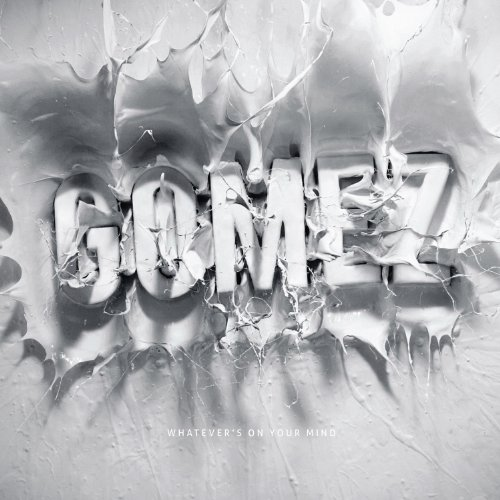 Buy Online Gomez - Whatever's On Your Mind CD Album