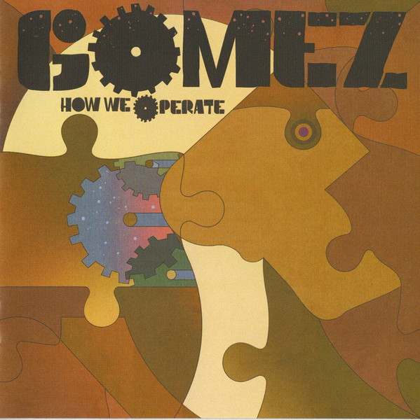 Buy Online Gomez - How We Operate CD Album