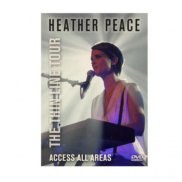 Buy Online Heather Peace - The Thin Line Tour - Access All Areas DVD