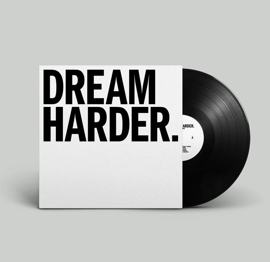 Dream Harder - Signed LP