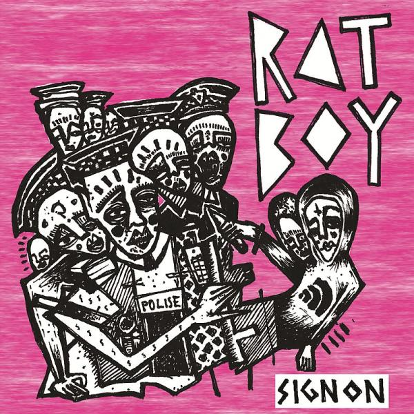 Buy Online Rat Boy - Sign On (Limited Edition 7 Inch)
