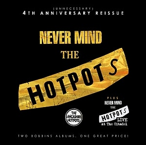 Buy Online The Lancashire Hotpots - Never Mind The Hotpots - Remastered (2011)