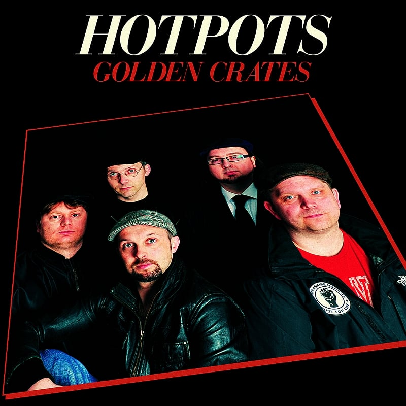 Buy Online The Lancashire Hotpots - Golden Crates (The Very Best Of) (Download)