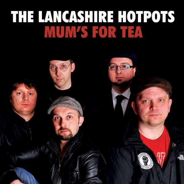 Buy Online The Lancashire Hotpots - Mum's for Tea (Download)