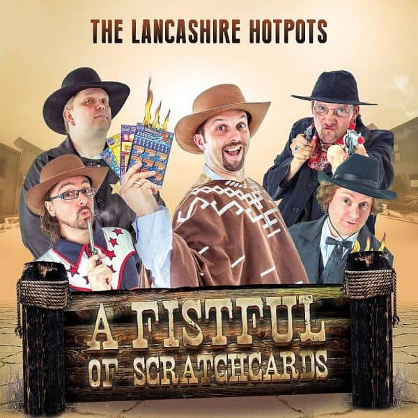 Buy Online The Lancashire Hotpots - A Fistful Of Scratchcards