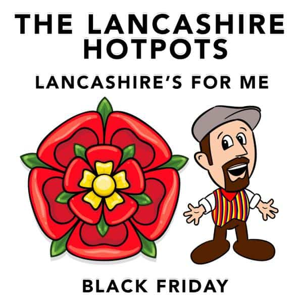 Buy Online The Lancashire Hotpots - Lancashire's For Me / Black Friday