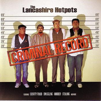 Buy Online The Lancashire Hotpots - Criminal Record