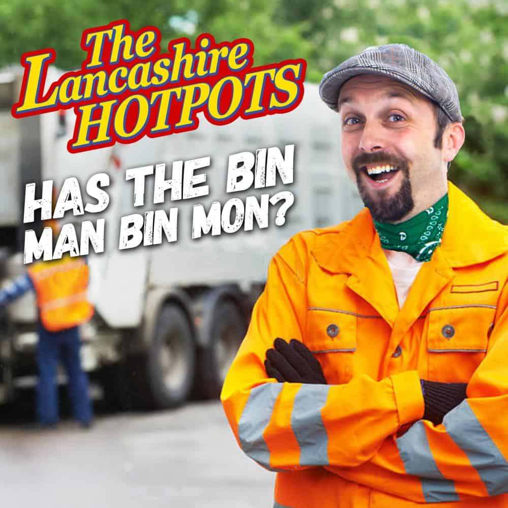 Buy Online The Lancashire Hotpots - Has The Bin Man Bin Mon?