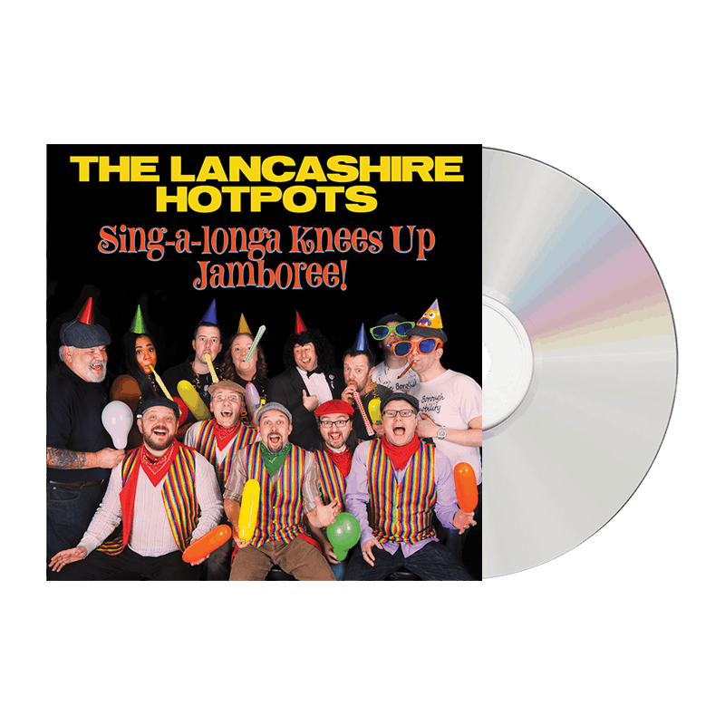Buy Online The Lancashire Hotpots - Singalonga Knees Up Jamboree CD