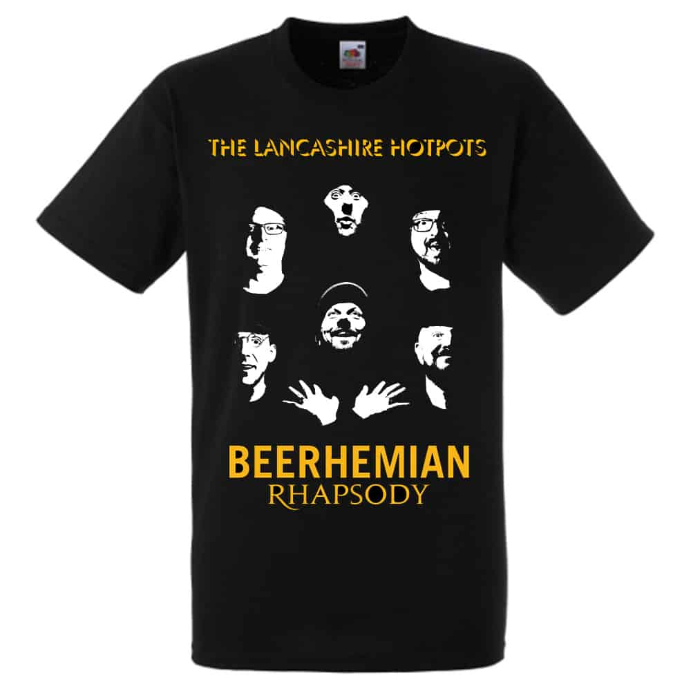 Buy Online The Lancashire Hotpots - Beerhemian Rhapsody T-Shirt