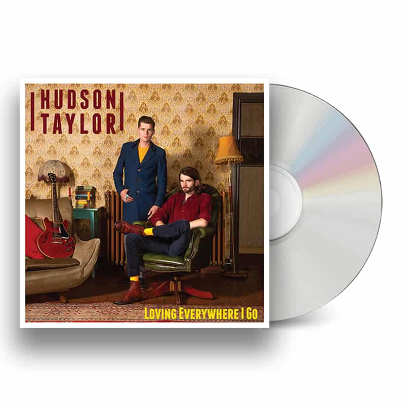 Buy Online Hudson Taylor - Loving Everywhere I Go CD