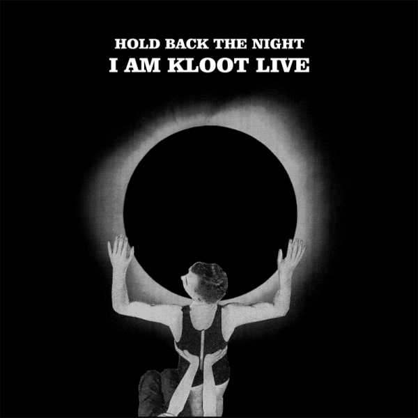 Buy Online I Am Kloot - Hold Back The Night 2CD Album + Downloads