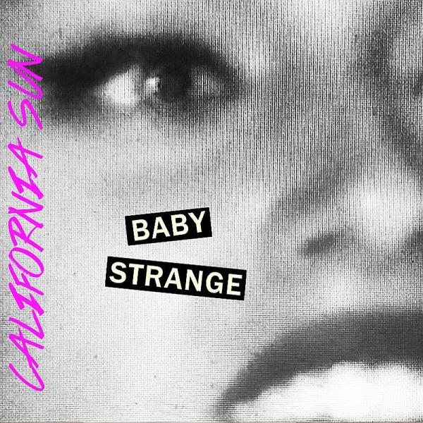 Buy Online Baby Strange - California Sun Limited 7 Inch