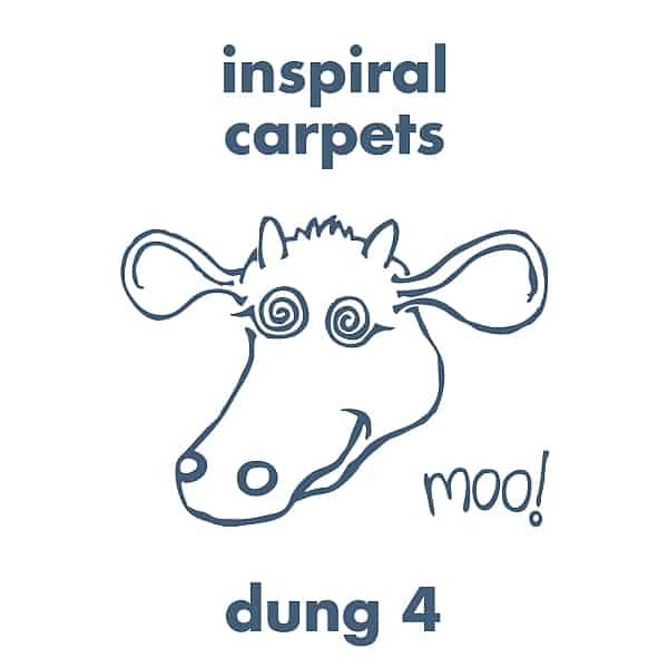 Buy Online Inspiral Carpets - Dung 4 + Cow