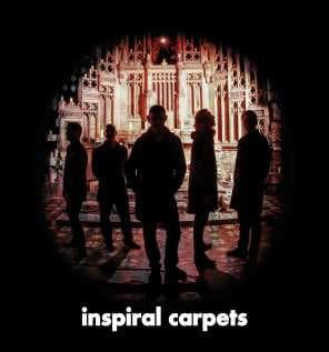 Buy Online Inspiral Carpets - Inspiral Carpets