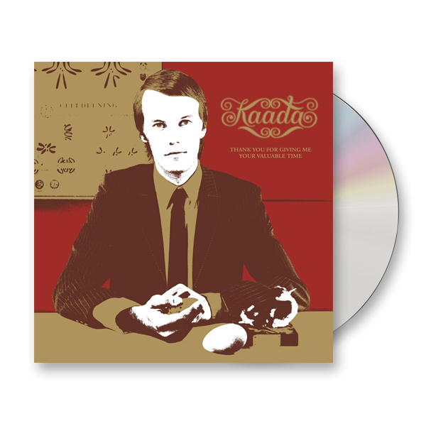 Buy Online Kaada - Thank You For Giving Me Your Valuable Time CD Album