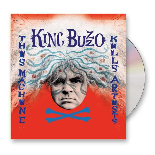 Buy Online King Buzzo - This Machine Kills Artists CD Album