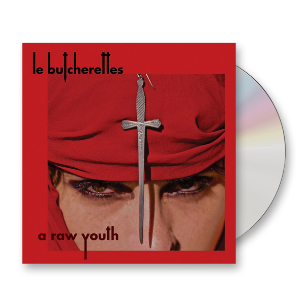 Buy Online Le Butcherettes - A Raw Youth