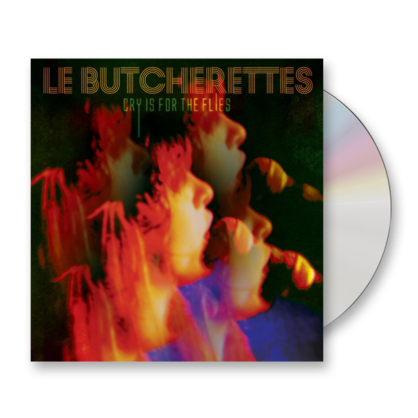 Buy Online Le Butcherettes - Cry Is For The Flies CD Album