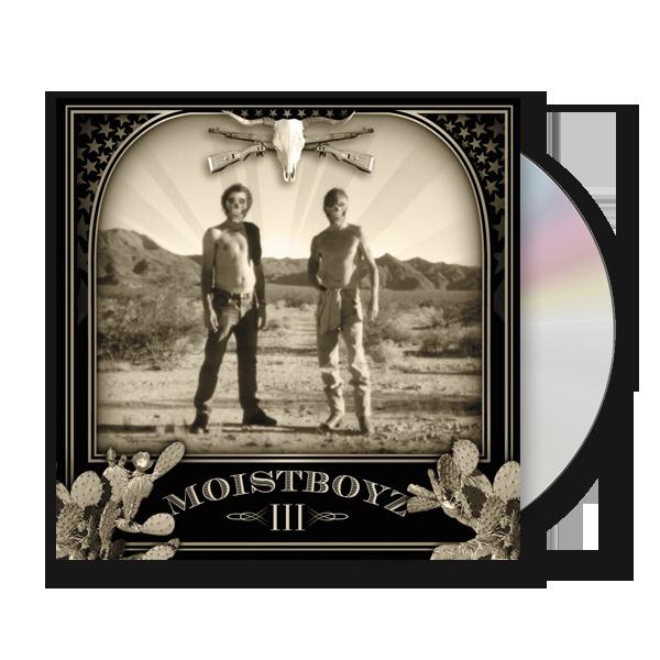 Buy Online Moistboyz - III CD Album