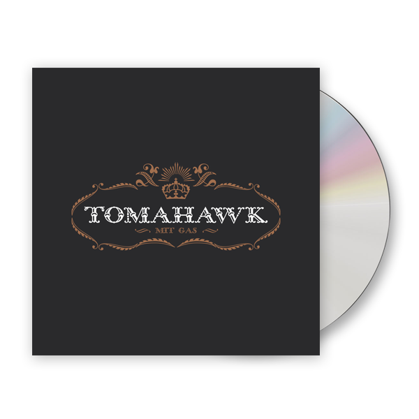 Buy Online Tomahawk - Mit Gas CD Album