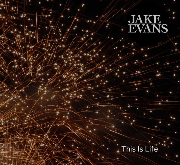 Buy Online Jake Evans - This Is Life