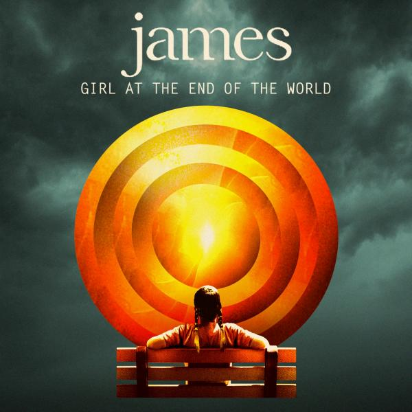 Buy Online James - Girl At The End Of The World - CD - (W/A4 Artwork Print)