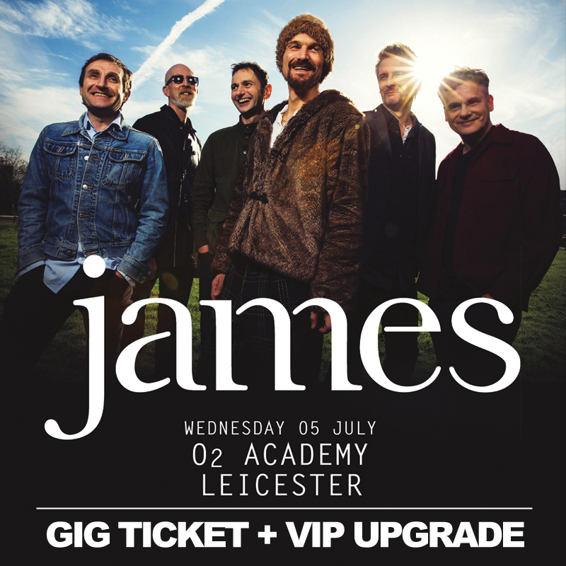 Buy Online James - O2 Academy Leicester Gig Ticket + VIP Upgrade