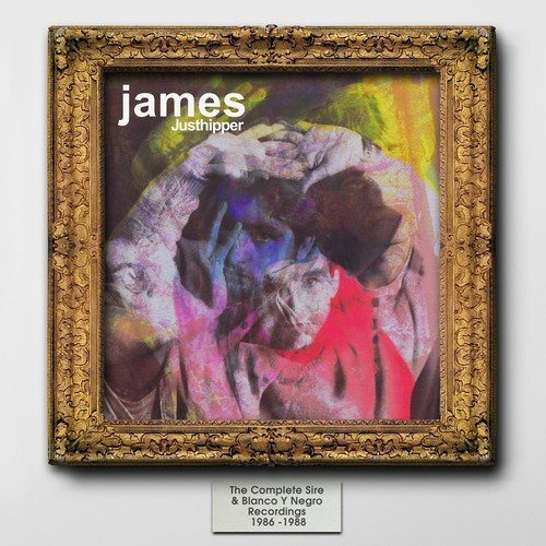 Buy Online James - Justhipper: The Complete Sire & Blanco Y Negro Recordings 1986-1988 2CD Album