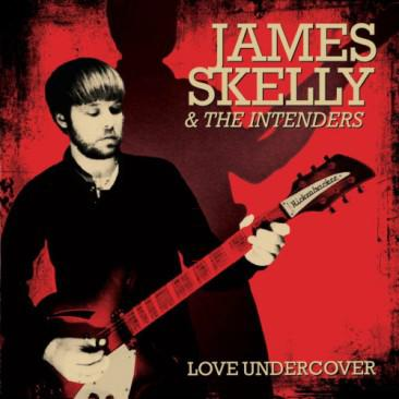 Buy Online James Skelly & The Intenders - Love Undercover (Limited LP)