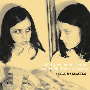 Belle and Sebastian - Fold Your Hands Child, You Walk Like A Peasant CD Album