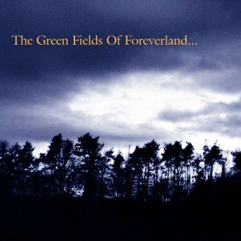 The Gentle Waves - The Green Fields Of Foreverland CD Album