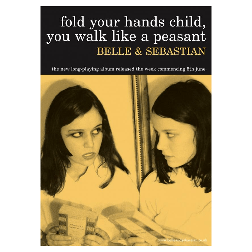 Buy Online Belle and Sebastian - 'Fold Your Hands Child, You Walk Like A Peasant' 150 x 100cm Poster
