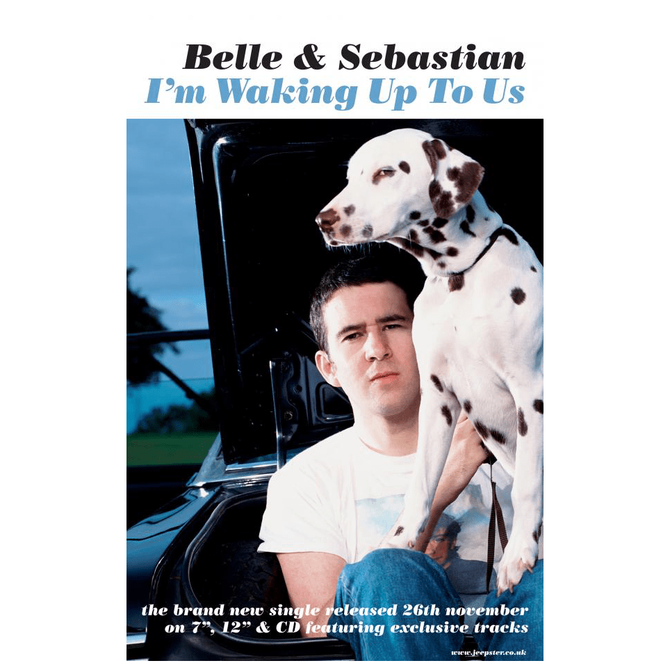 Belle and Sebastian - I'm Waking Up To Us 150 x 100cm Poster